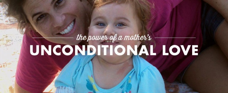 The Power of a Mother's Unconditional Love