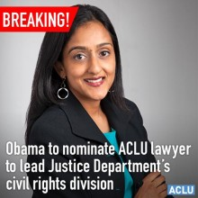 ACLU Obama to nominate ACLU lawyer to Justice Department Civil Rights division