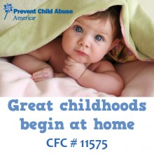 Prevent Child Abuse: Great childhoods begin at home