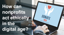 How can nonprofits act ethically in the digital age?