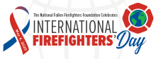 The National Fallen Firefighters Foundation Celebrates International Firefighters Day