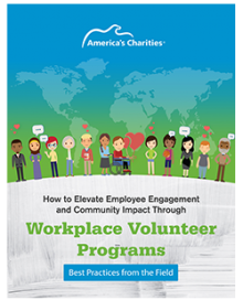 Learn How to Take Your Company's Employee Volunteer Program to the Next Level.